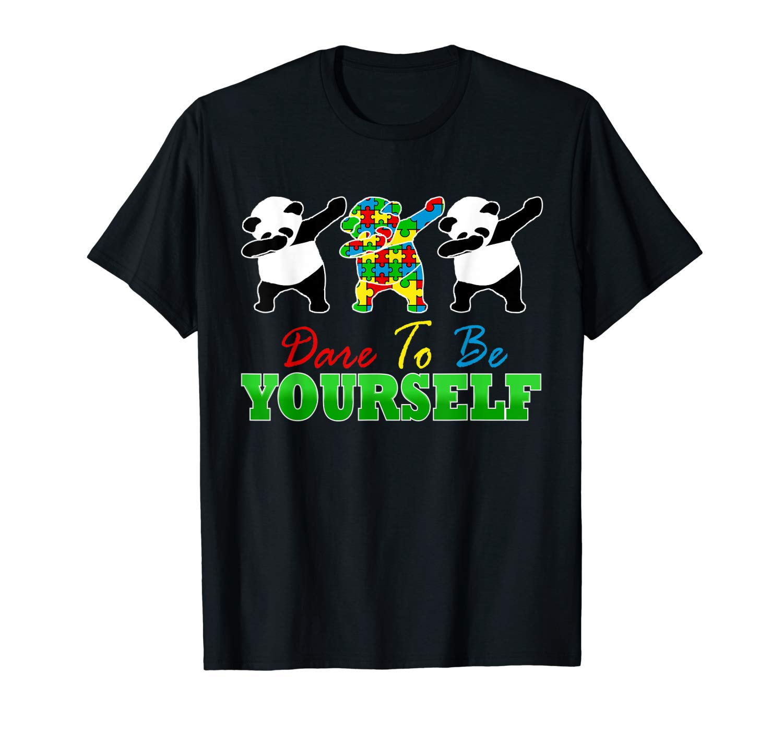 Autism Awareness Dabbing Panda Dare To Be Yourself Shirts