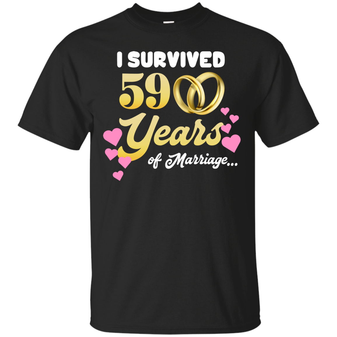 Cover Your Body With Amazing Cute I Survived 59 Years Of Marriage Cool Wedding Anniversary