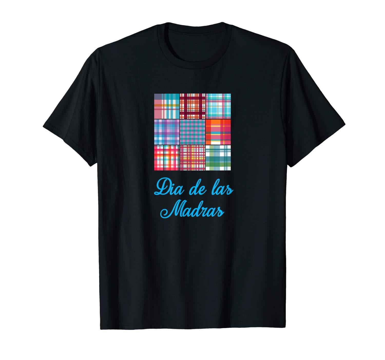 Dia De Las Madras Shirts