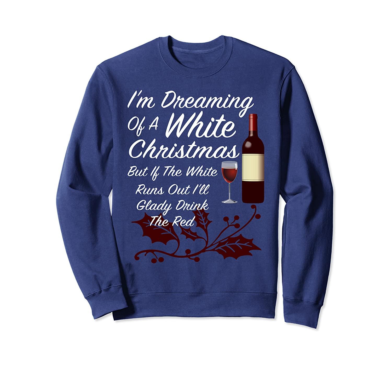 M Dreaming Of A Christmas Funny Christmas Wine Gift Shirts