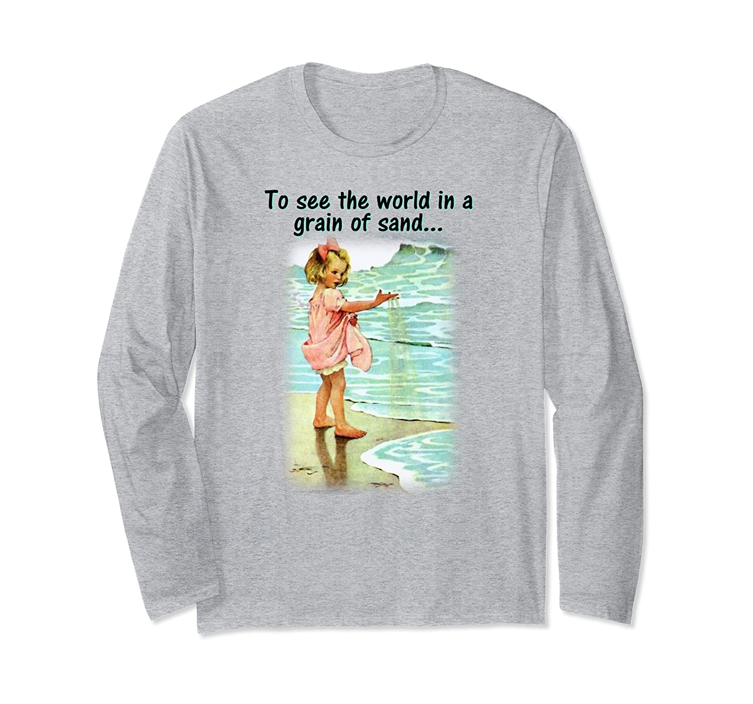 To See The World In Grain Of Sand Shirts