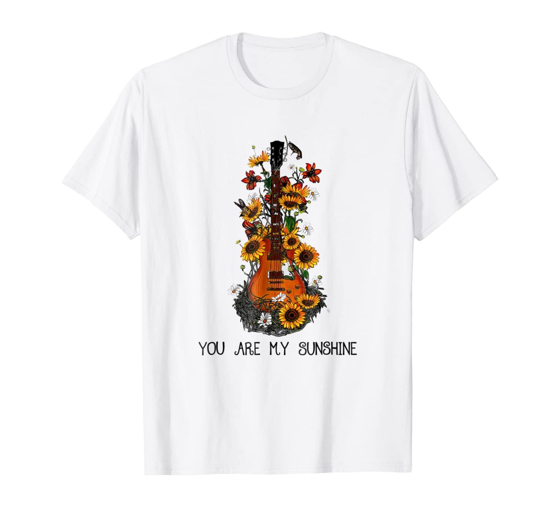 You Are My Sunshine Sunflower Love Guitar Shirts