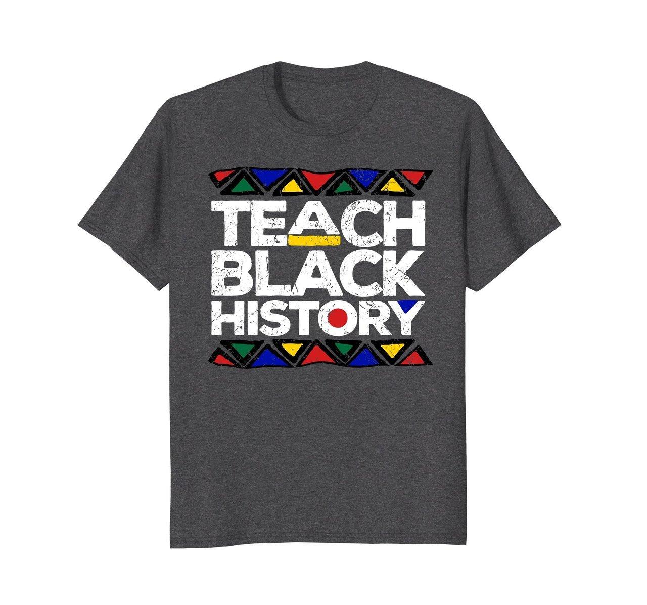 Teach Black History Month Proud Teachers Gift 372253744 Shirts