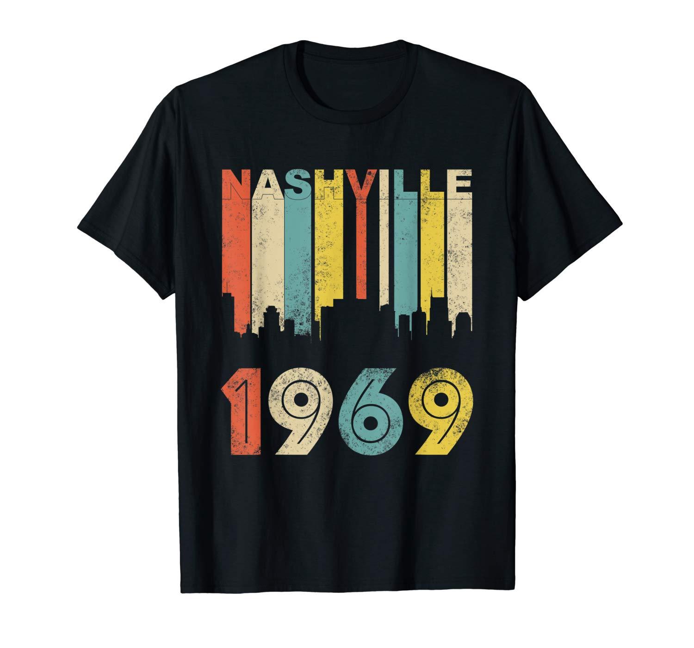 50th Birthday Vintage Nashville 1969 50th Year Old Shirts