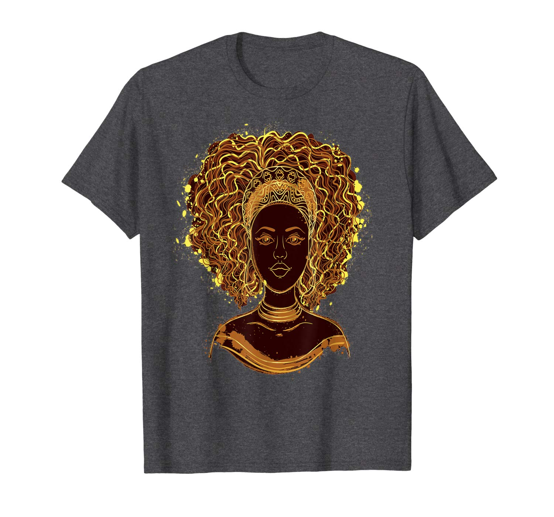African Queen Black Girl Magic Melanin Afro Hair Shirts