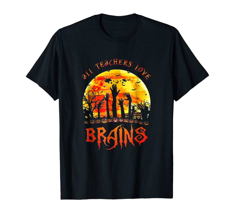 All Teas Love Brains Halloween T Shirt
