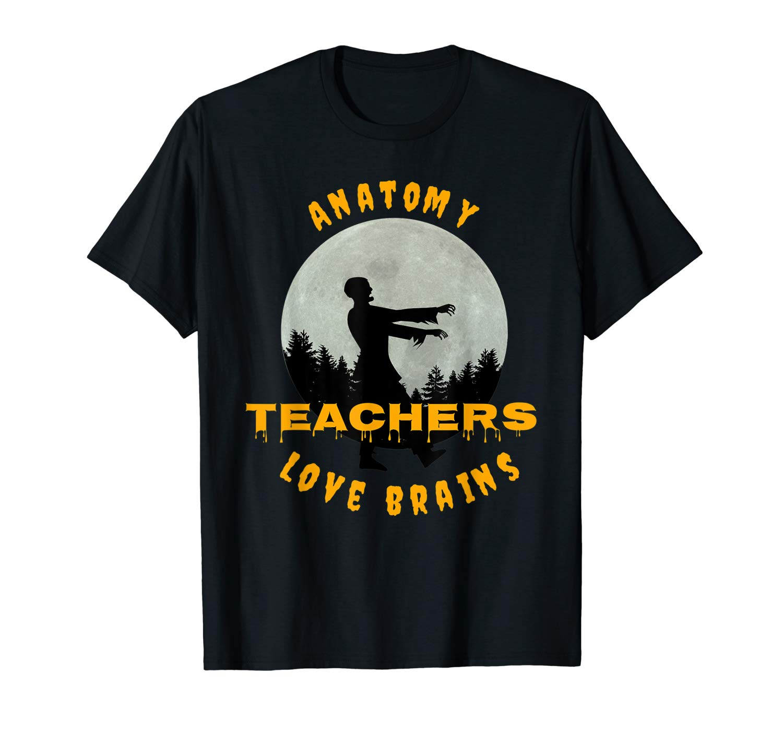 Anatomy Teas Love Brains Funny Halloween T Shirt Gift
