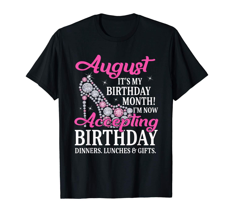 August Girl Shirt It S My Birthday Month Leo Virgo Zodiac T Shirt