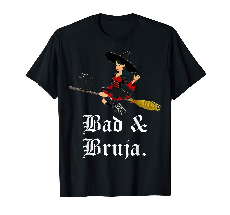 Bad Bruja Black Cat Latina Witch Flying On Halloween Shirts
