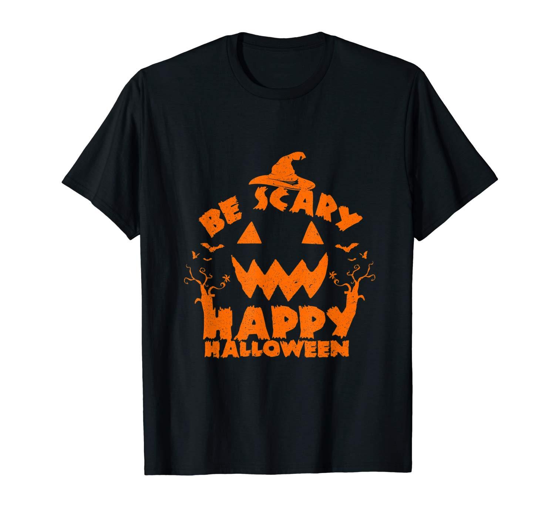 Be Scary Happy Halloween T Shirt Pumpkin Bat