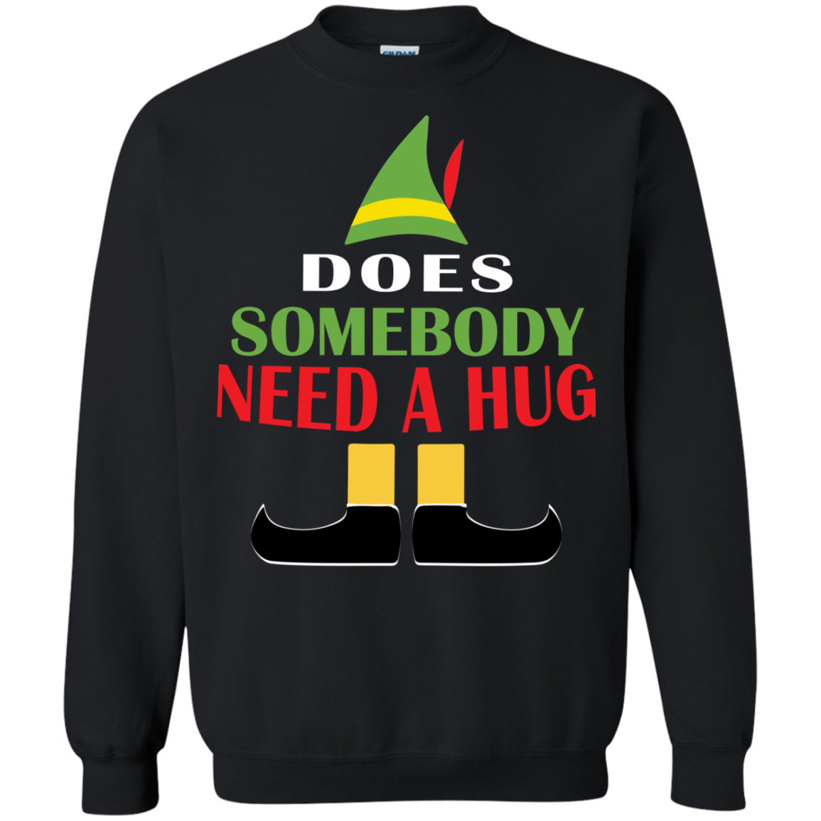 Buddy The Elf Does Somebody Need A Hug Sweater Shirts