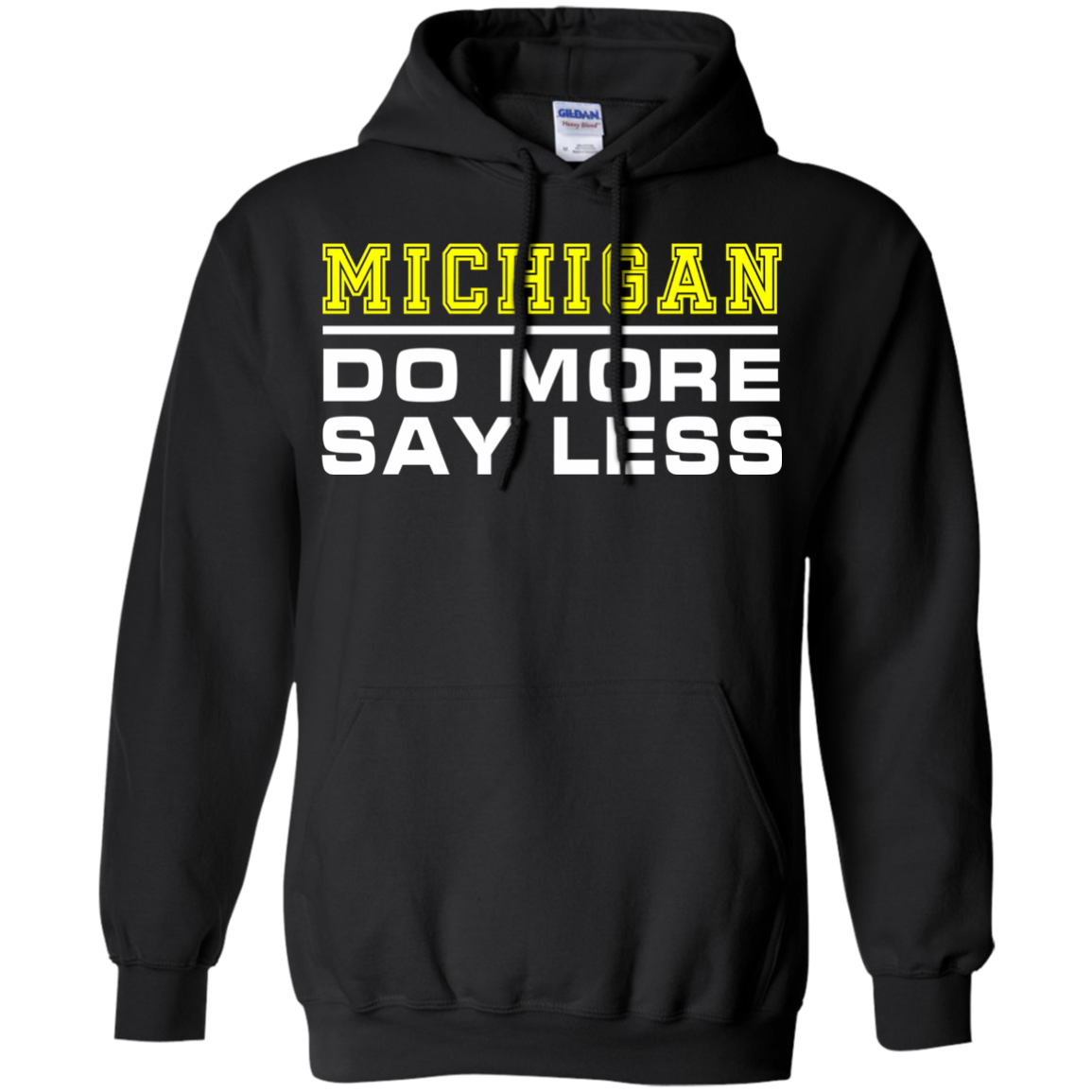 Buy Do More Say Less Michigan Tula Store Shirts