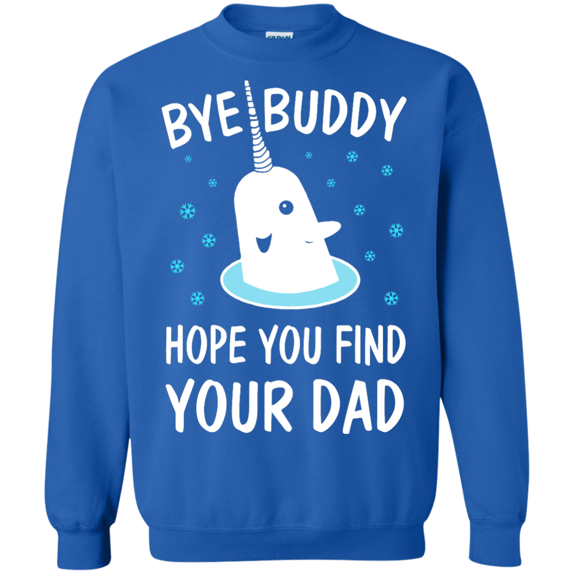 Bye Buddy Hope You Find Your Dad Shirt