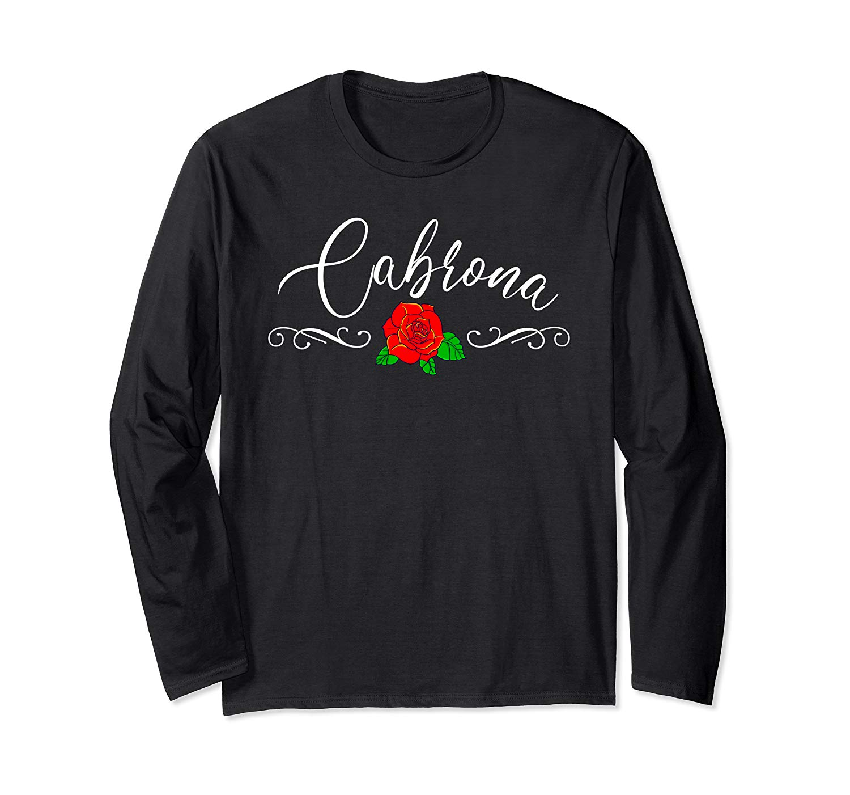 Cabrona Chingona Mother S Day Mom T Shirt