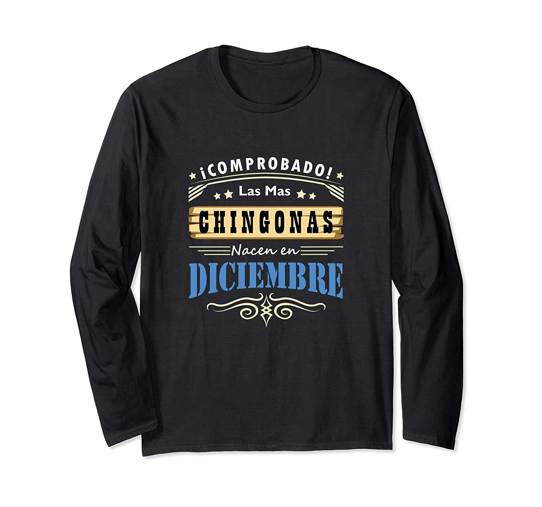 Camisa De Mujer Cumpleanos Las Chingonas Nacen En Diciembre T Shirt