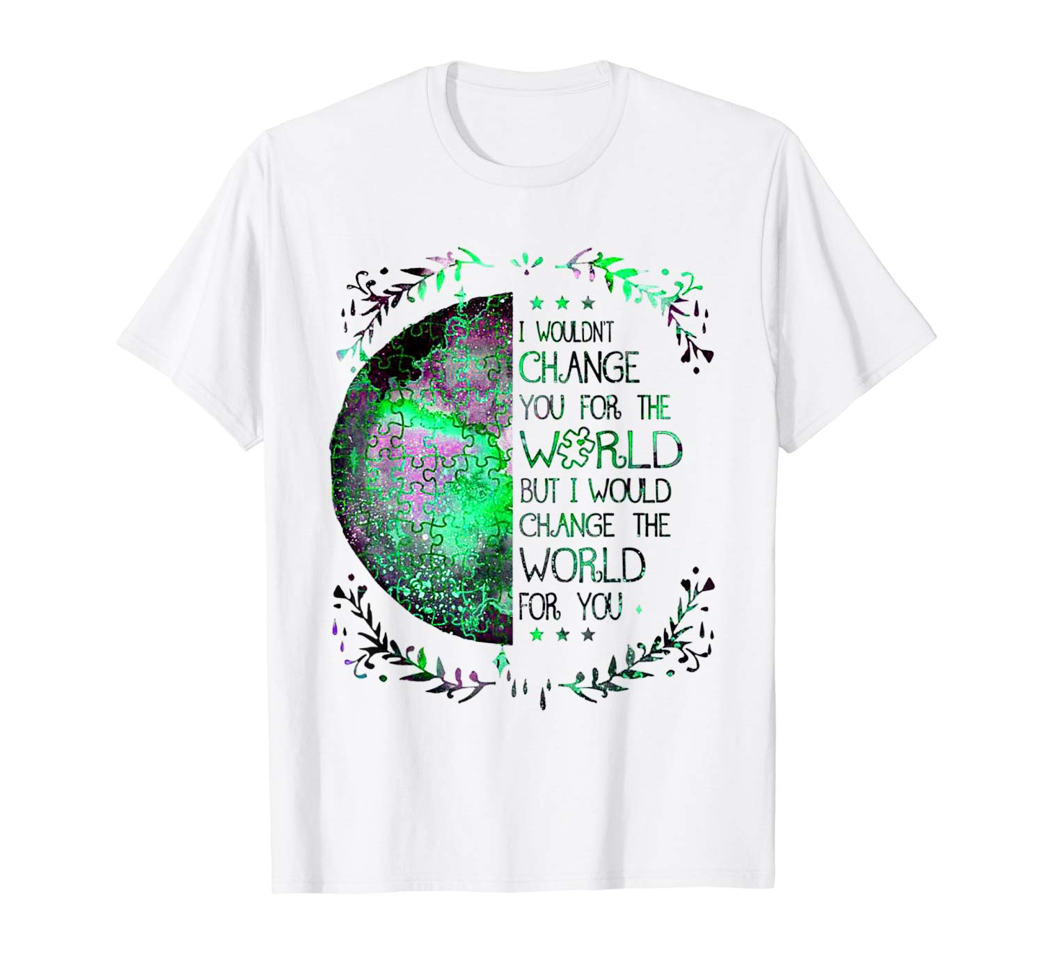 Change The World For You Autism Awareness T Shirt