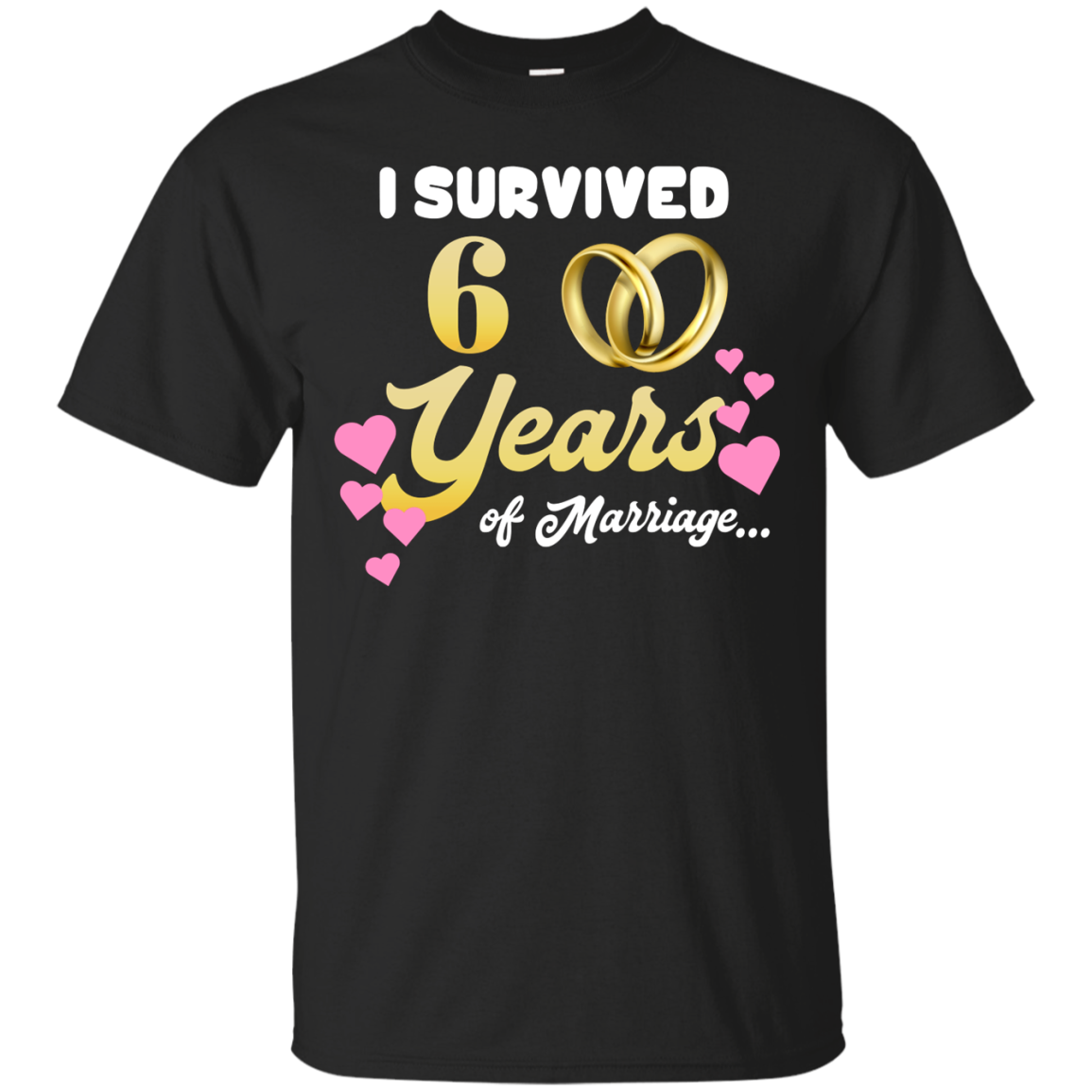 Check Out This Awesome Cute I Survived 6 Years Of Marriage Cool Wedding Anniversary Shirt