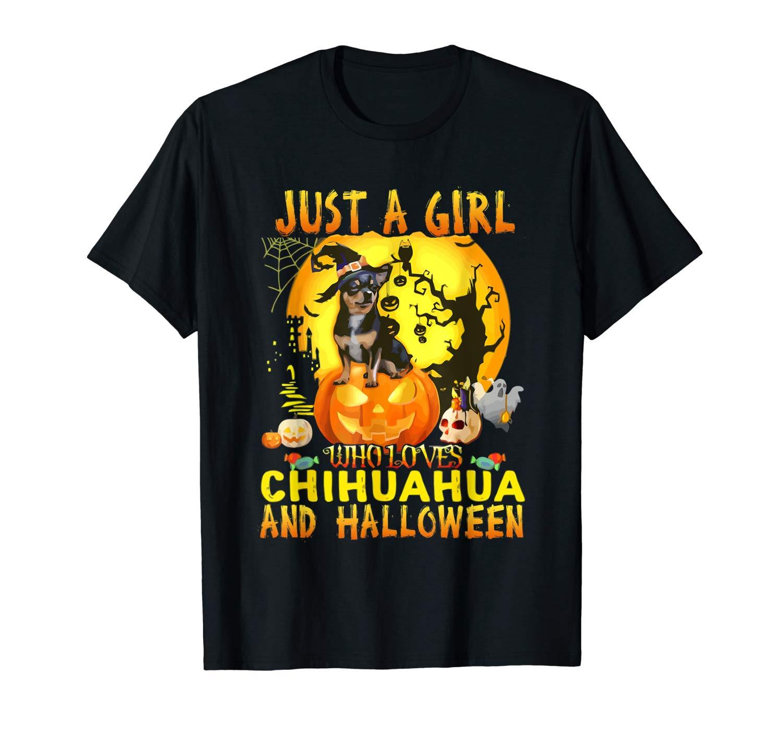 Chihuahua Halloween T Shirt Just A Girl Love Dog Gift