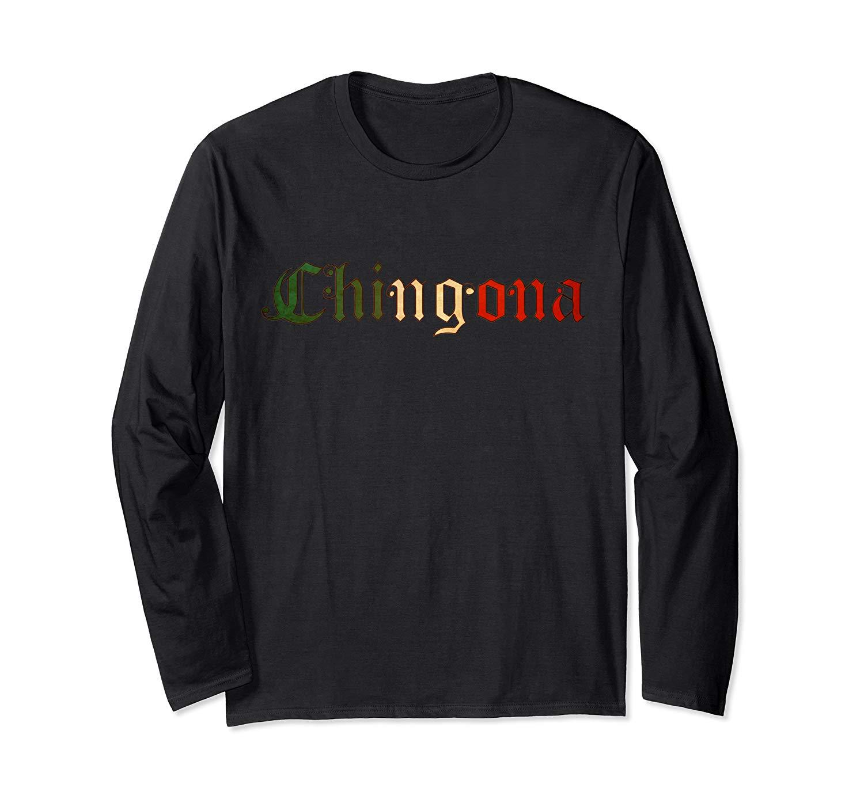 Chingona Badass Latina Spanish Mexican Flag T Shirt