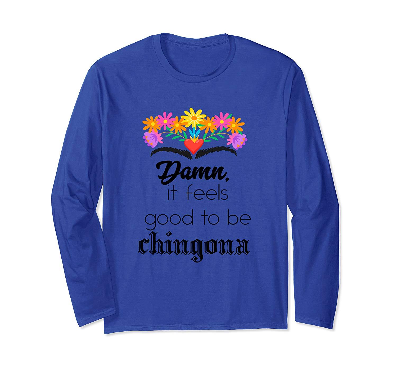 Chingona Funny Gift Latina Power Latinx Tshirt For