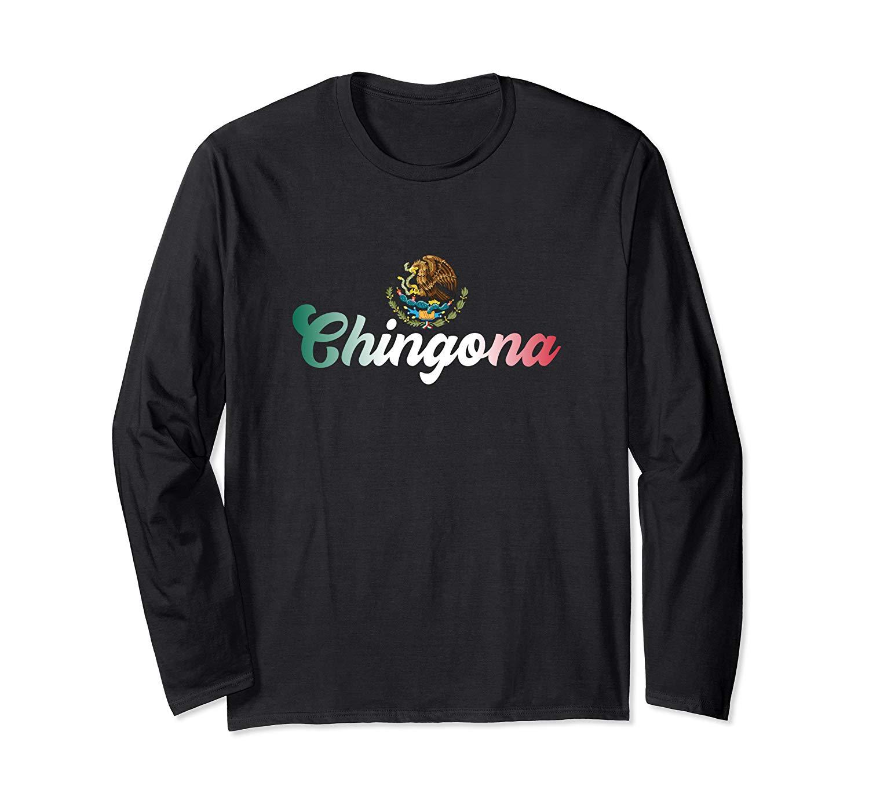 Chingona Mexicana Latina Mexico Flag Cute Latin T Shirt