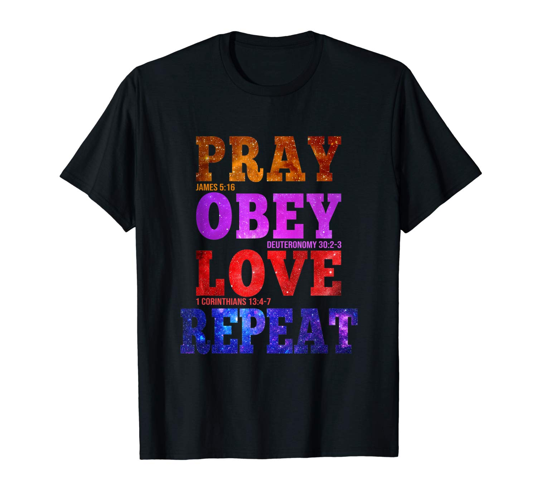 Christian T Shirt Jesus Bible Shirt Pray Obey Love Repeat T Shirt
