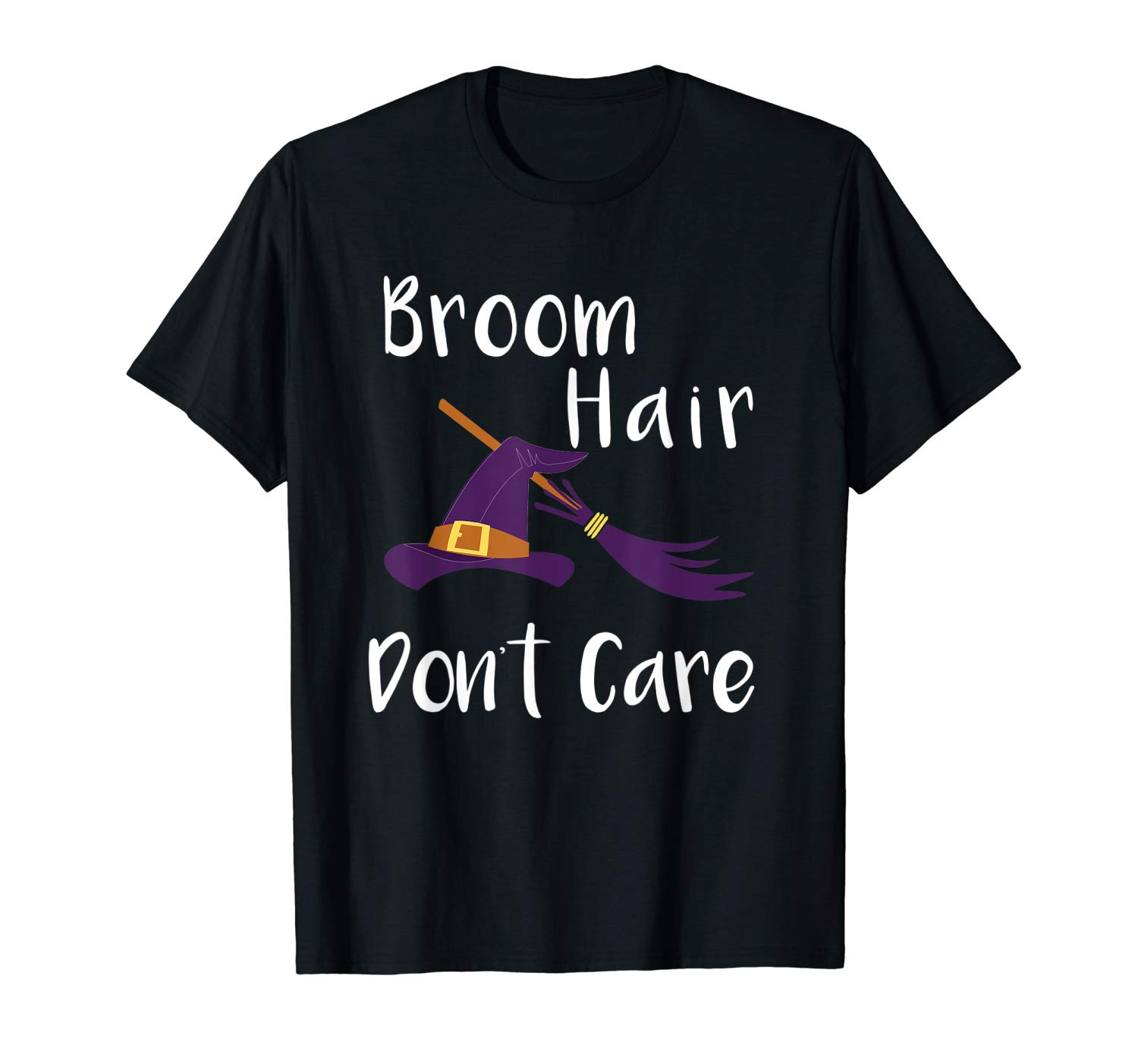 Cute Broom Hair Dont Care Halloween Witch T Shirt
