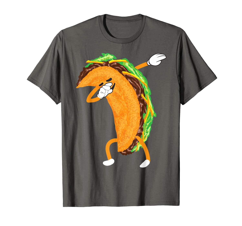 Dabbing Taco Shirt Cute Taco Cinco De Mayo Addicts Gift