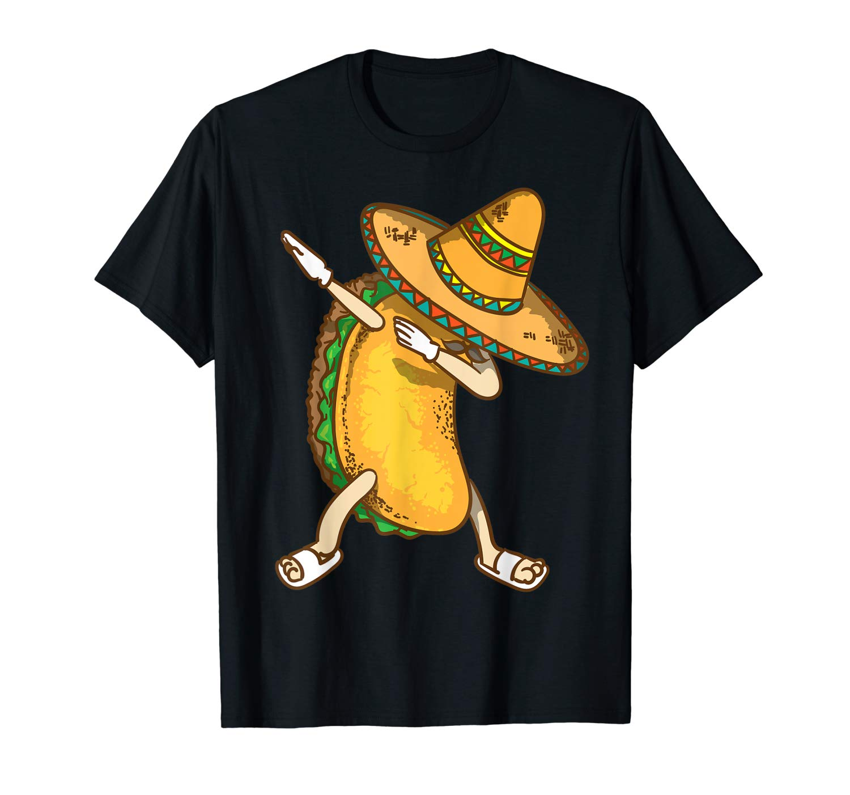 Dabbing Taco Taco Cinco De Mayo Addicts Gift T Shirt