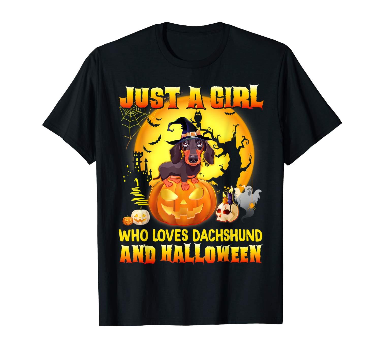 Dachshund Halloween T Shirt Gift Just A Girl Love Dog