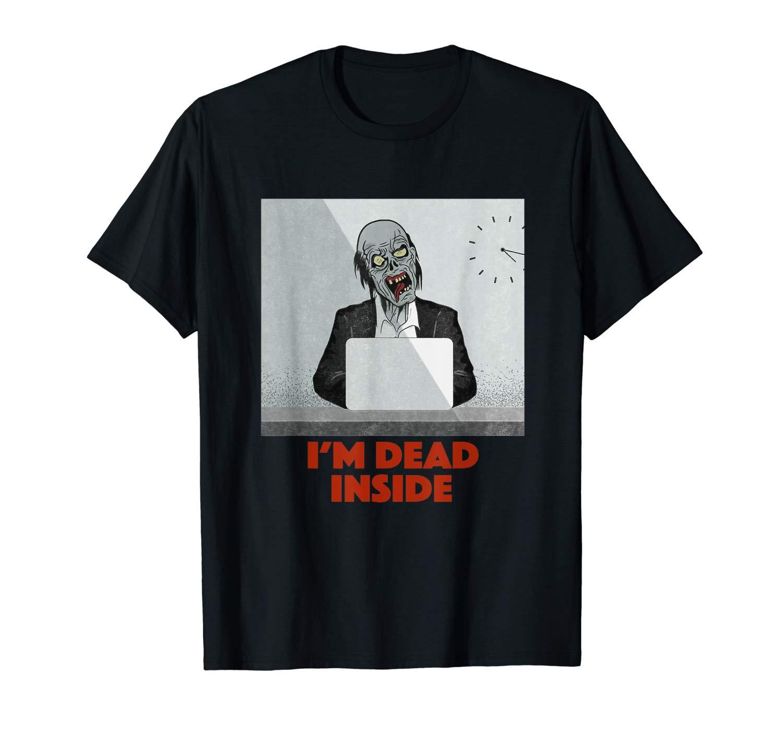 Dead Inside Shirt Office Zombie Halloween Shirt Scary Zombie T Shirt
