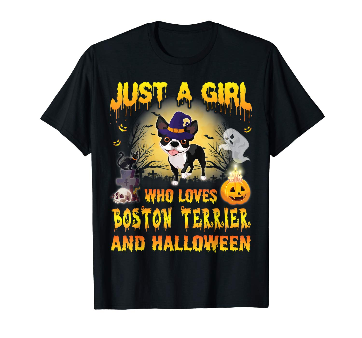 Dog Witch Just A Girl Who Loves Boston Terrier And Halloween Shirts