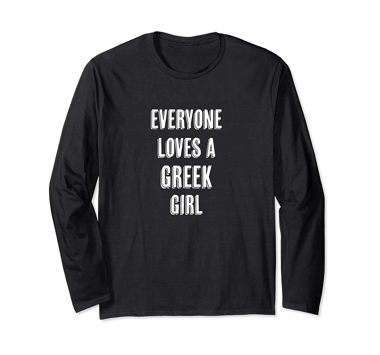 Everyone Loves A Greek Girl Cute Greece Gift T Shirt