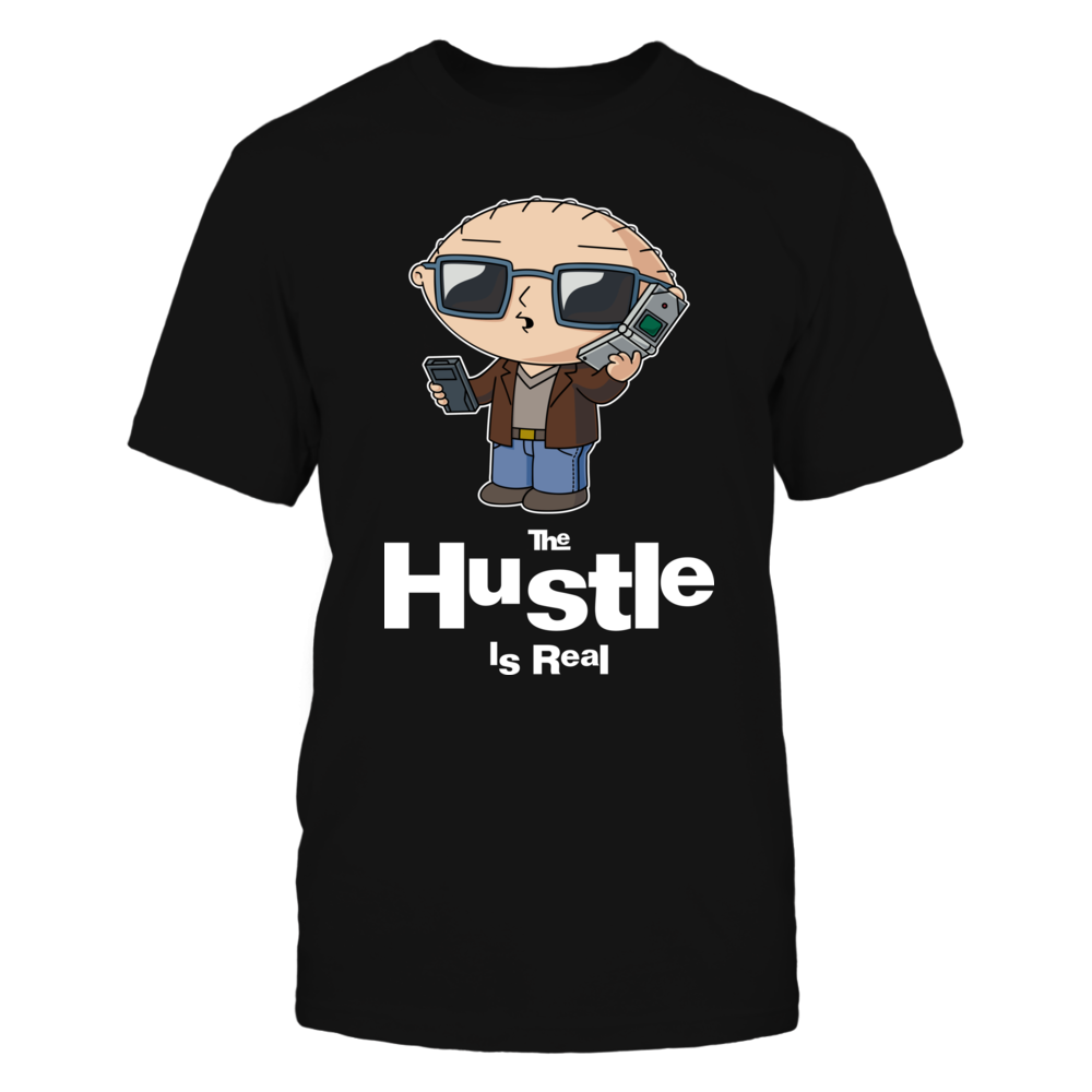 Family Guy Stewie The Hustle Is Real Funny Shirts