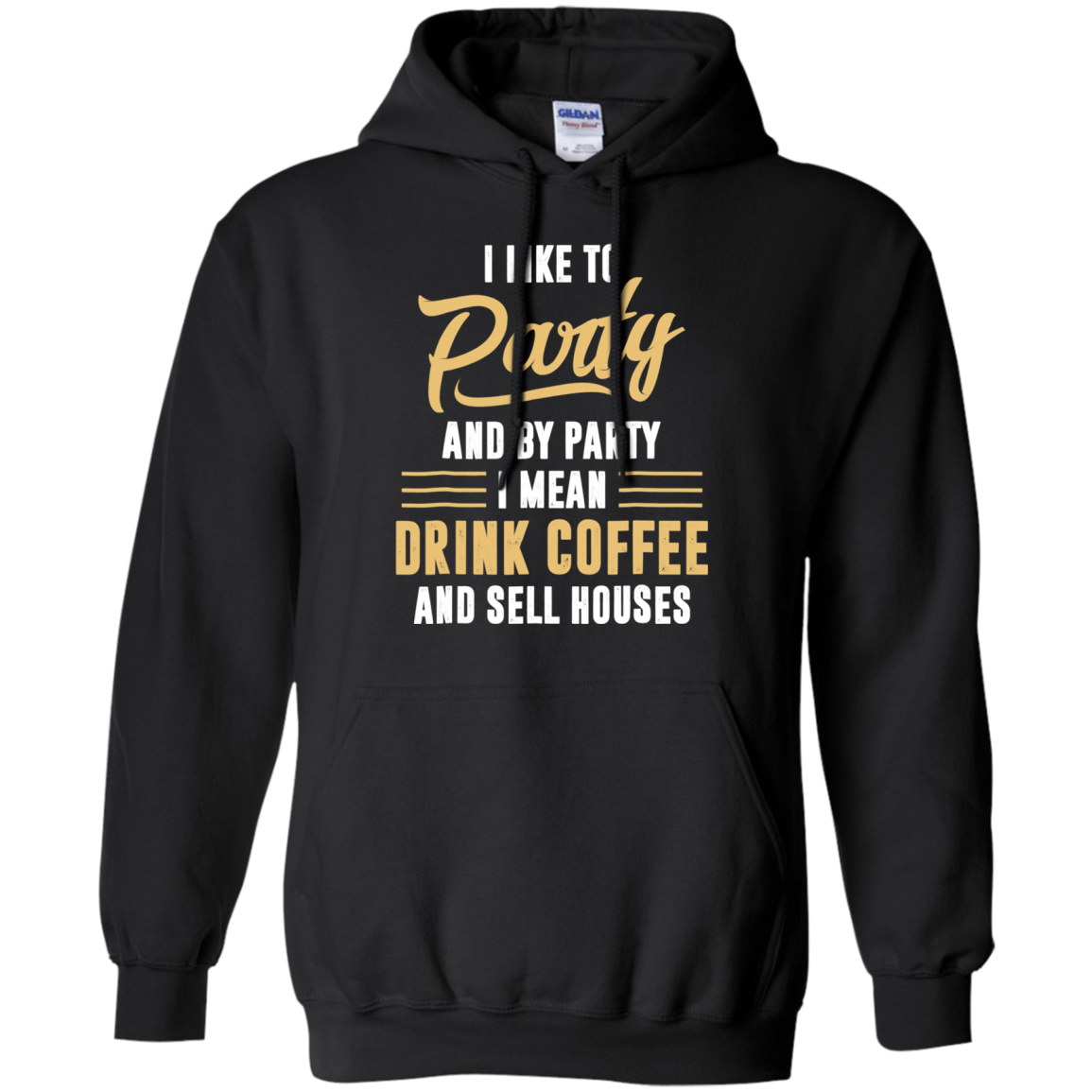 Find I Like To Party And By Party I Mean Drink Coffee Shirts