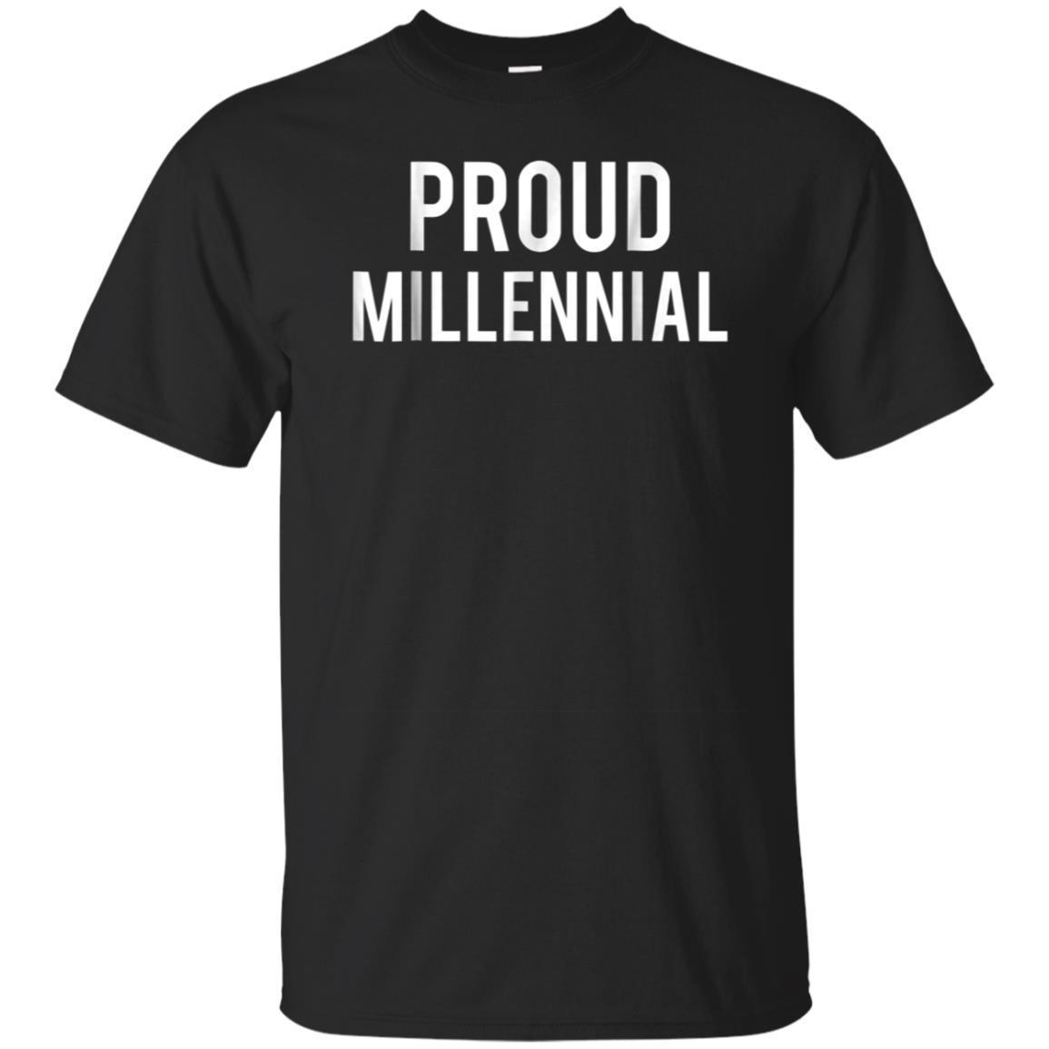 Find Proud Millennial T Shirt Millennial Shirt