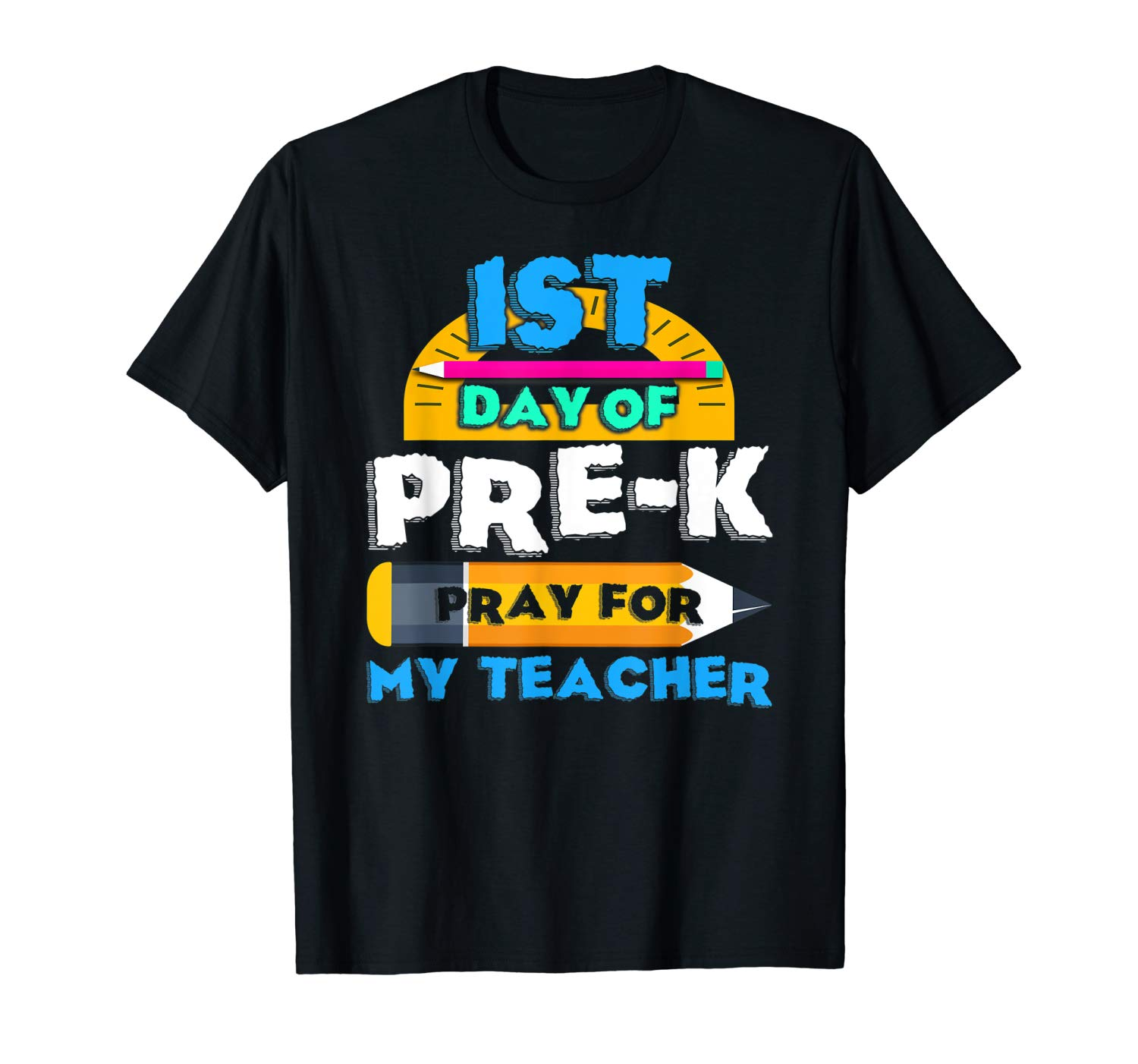First Day Of Pre K Pray For My Tea Back To School Shirt