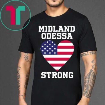 Flag Midland Odessa Strong Shirts