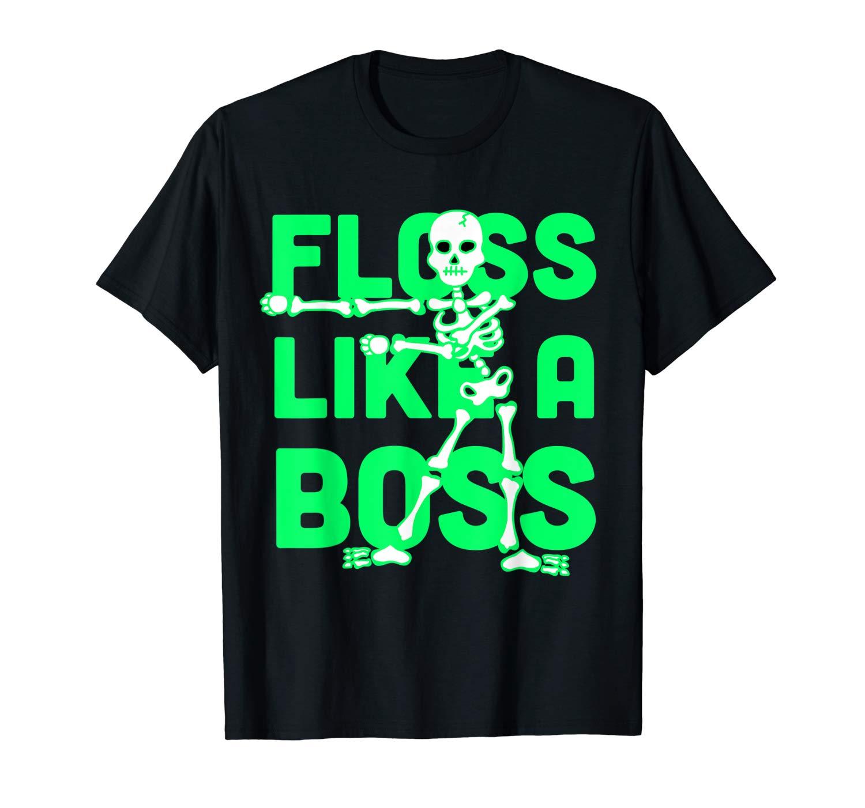 Floss Dance Floss Like A Boss T Shirt Halloween Skeleton