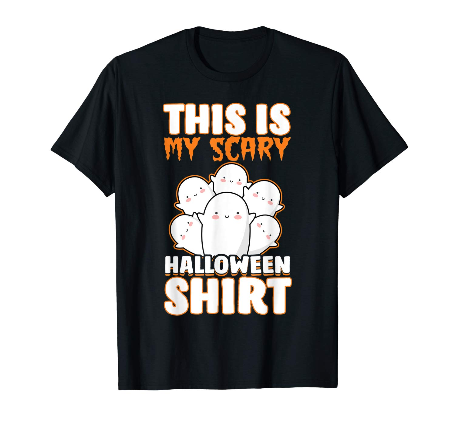 Funny Gift Girls Cute Ghost This Is My Scary Halloween T Shirt