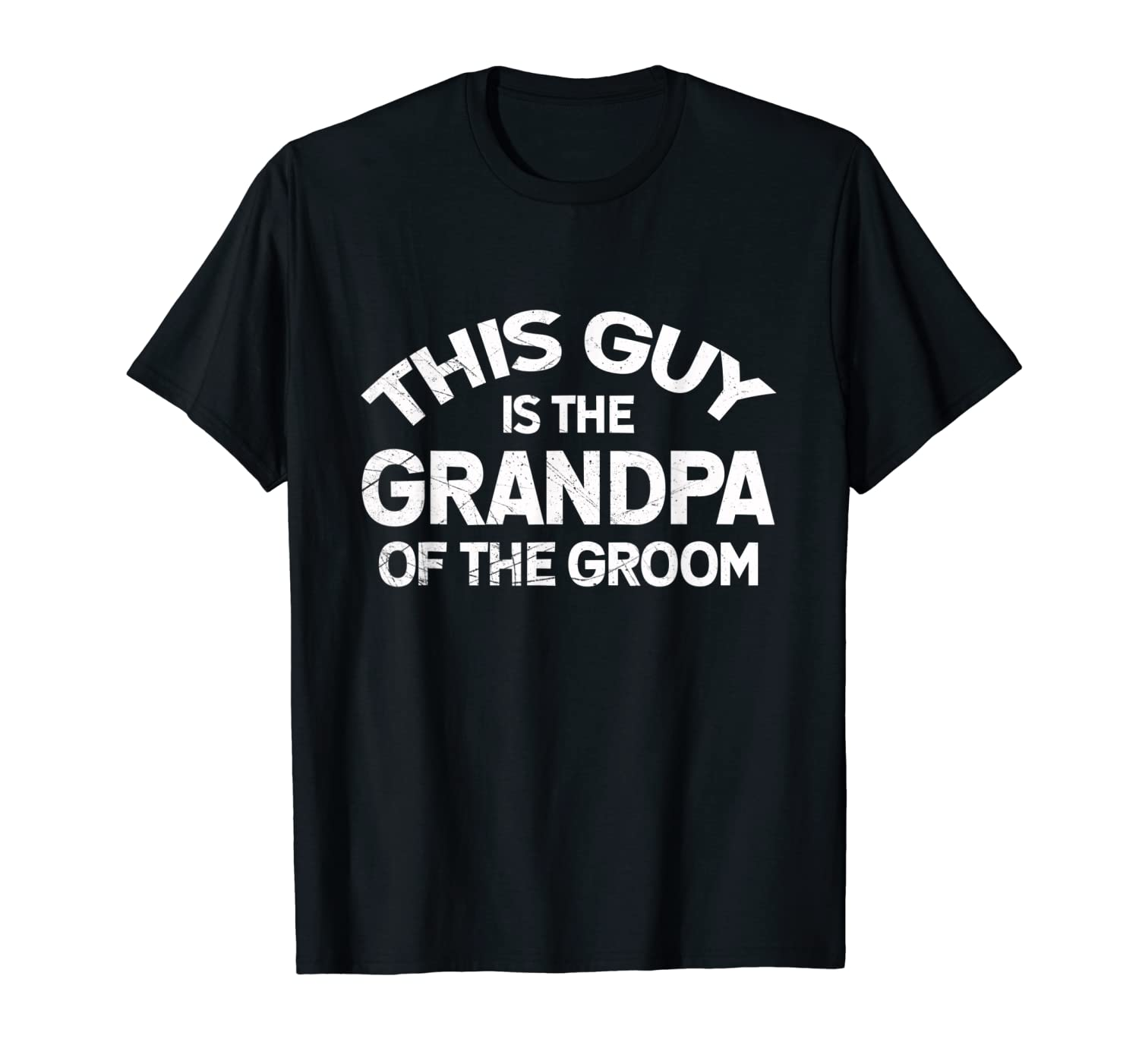 Funny Grandpa Of The Groom Shirts Gift Cool Fathers Day Tee