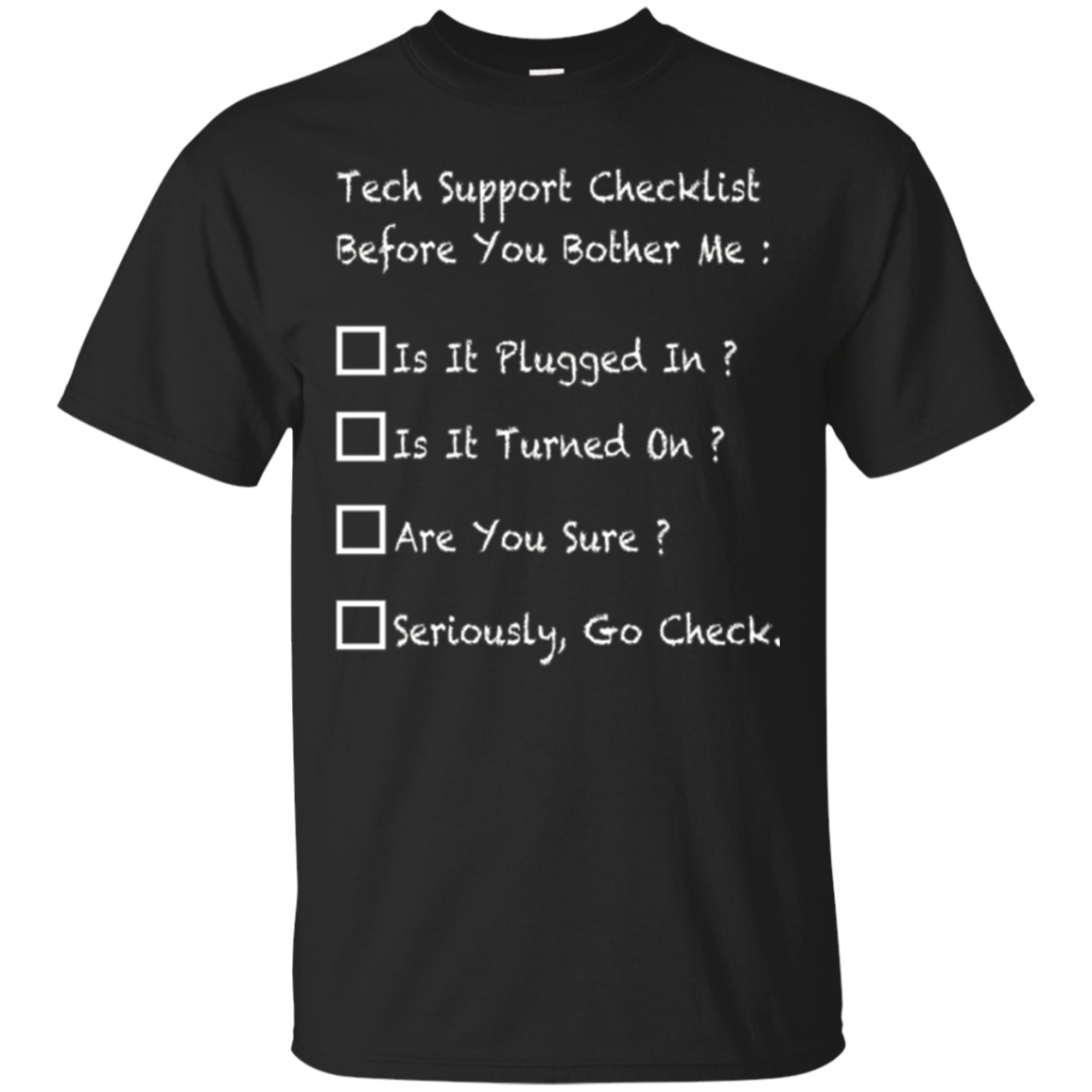Funny Tech Support Checklist Helpdesk Hotline Shirts