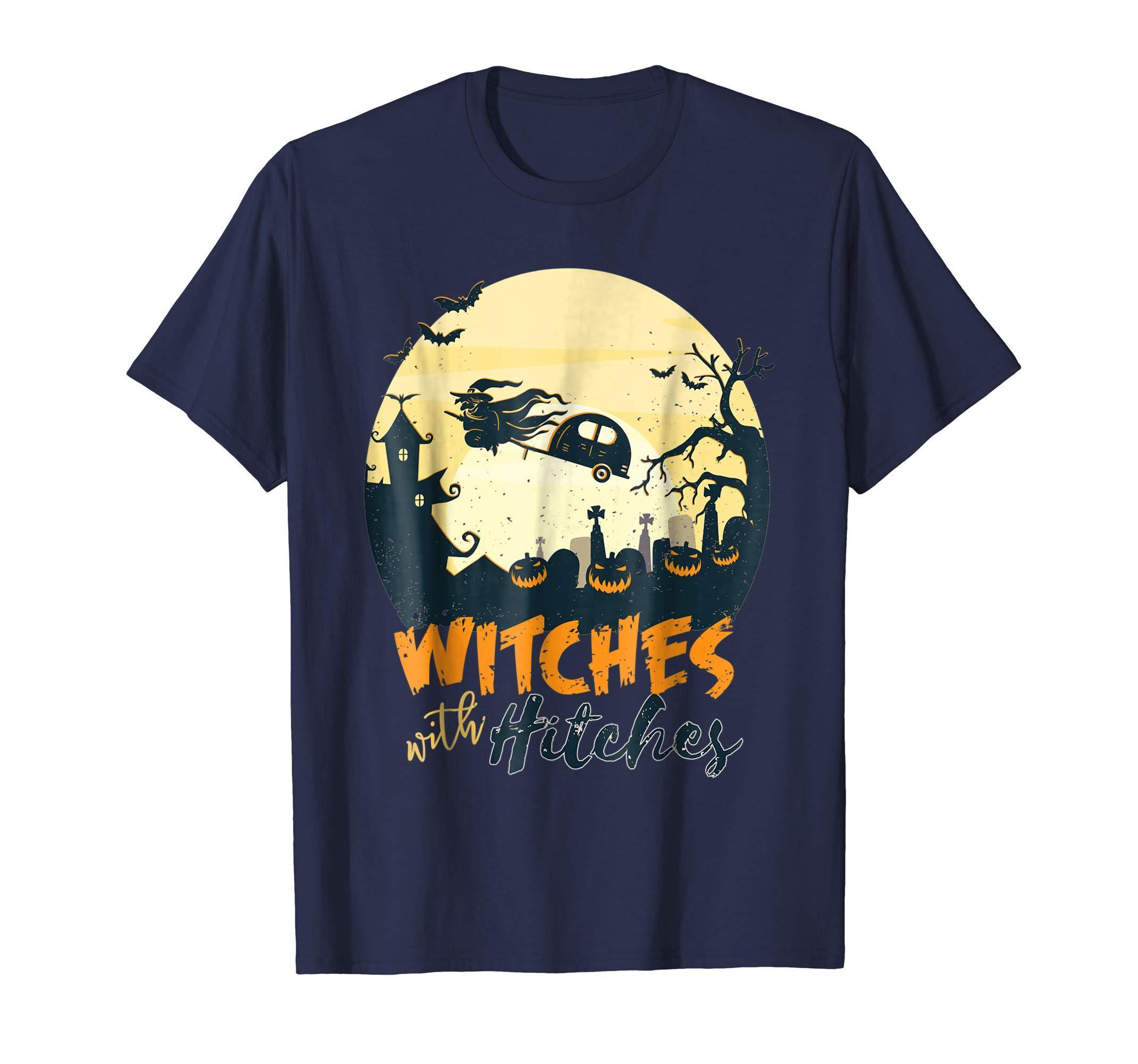 Get Here Witches With Hitches T Shirt Halloween