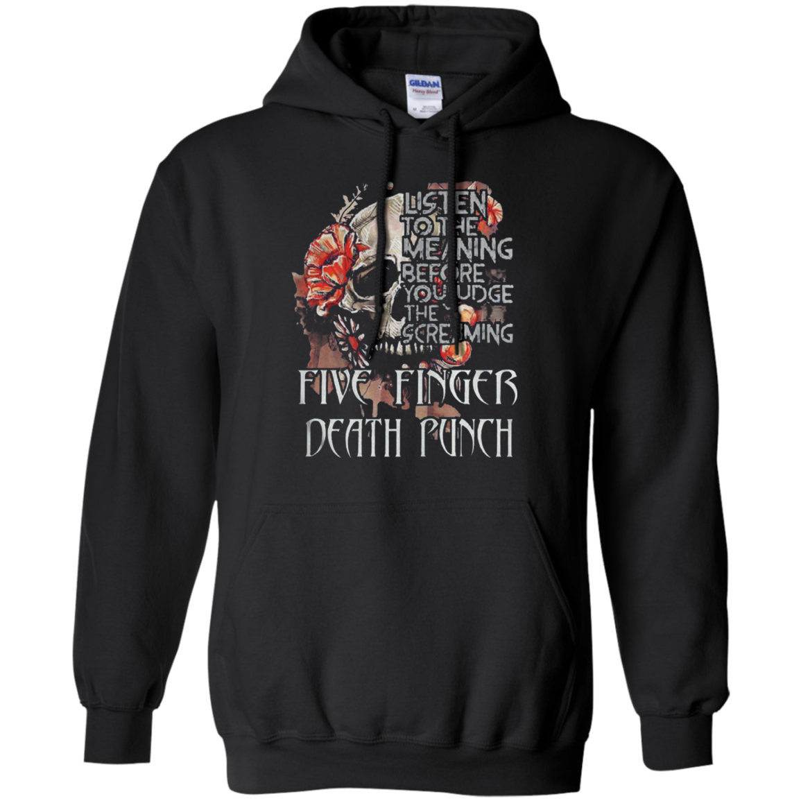 Five Finger Death Punch Listen To The Meaning Before You Judge The Screaming Hoodi Shirts