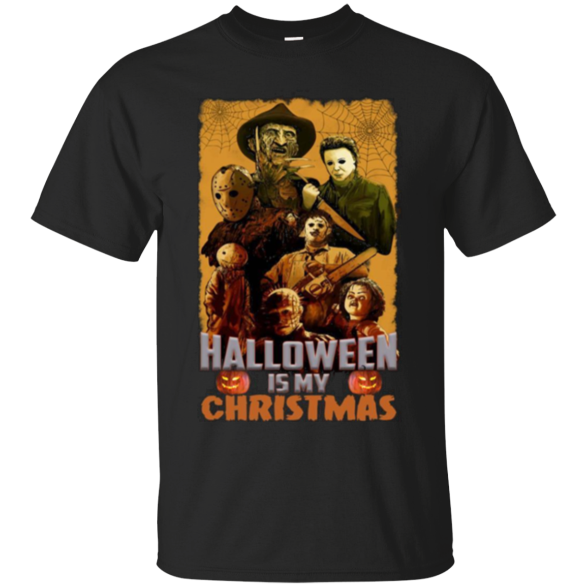 Halloween Is My Christmas Horror Character T Shirt For
