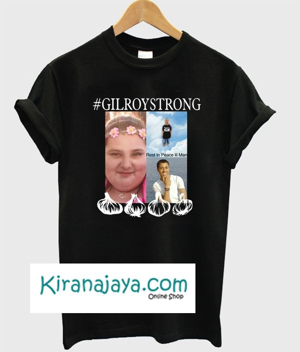 Gilroy Strong Unisex Nt Shirts