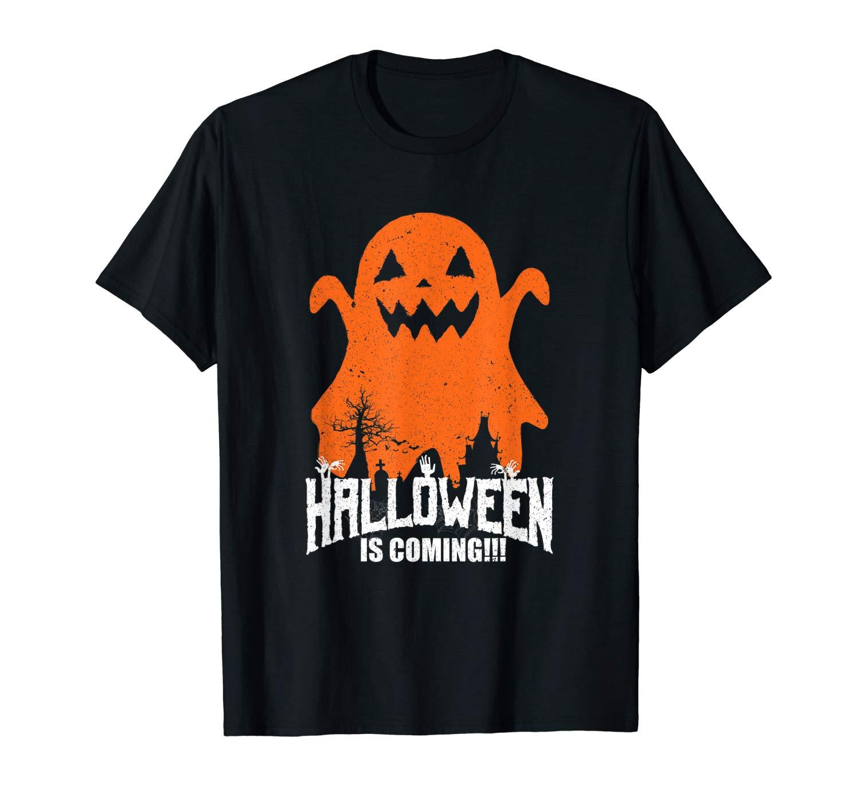 Halloween Is Coming T Shirt Ghost Pumpkin