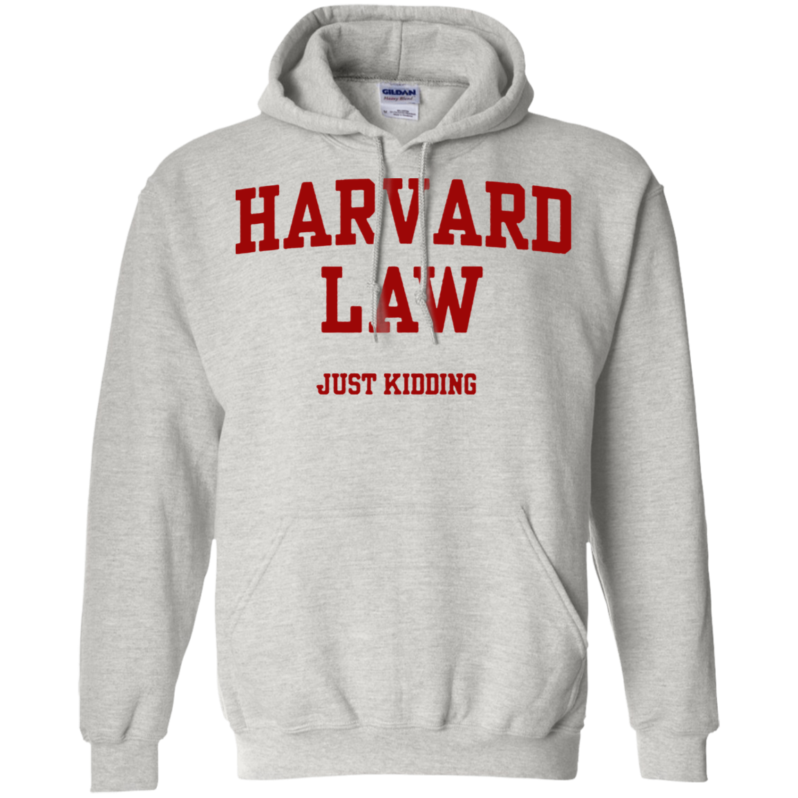 Harvard Law Just Ding Shirt G185 Pullover 8 Oz