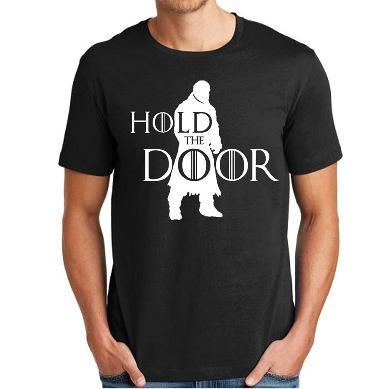 Hold The Door For T Shirt
