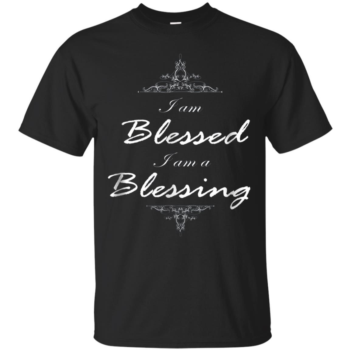 I Am Blessed I Am A Blessing Christian Inspirational Ts Shirts